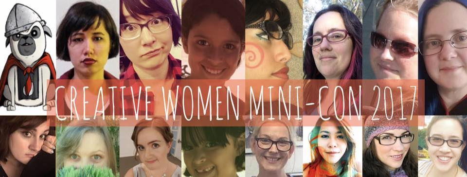 Creative Women Mini Con 2017!